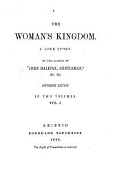 The Woman's Kingdom: A Love Story, Volume 1