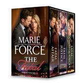 Marie Force The Fatal Series Volume 1: Fatal Affair\Fatal Justice\Fatal Consequences
