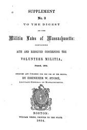 Supplement to the Digest of the Militia Laws, and Resolves, passed 1852: Manual for Arms, also, Regulations for the Uniform of the Militia
