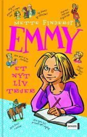 Emmy 1 - Et nyt liv truer: Bind 1