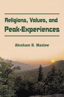 Religions  Values  and Peak Experiences PDF