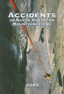 Accidents in North American Mountaineering 2005 PDF