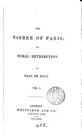 The barber of Paris; or, Moral retribution
