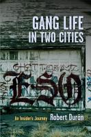 Gang Life in Two Cities PDF