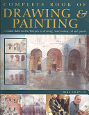 Complete Book of Drawing and Painting