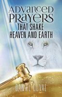 Advanced Prayers That Shake Heaven and Earth