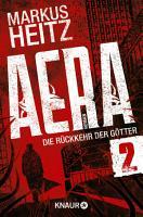 AERA 2   Die R  ckkehr der G  tter PDF