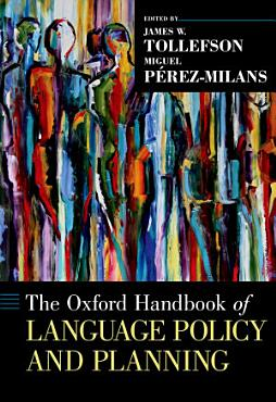 The Oxford Handbook of Language Policy and Planning PDF