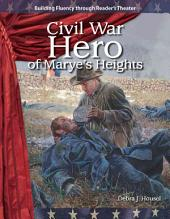 Civil War Hero of Marye's Heights