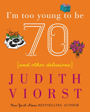 I m Too Young To Be Seventy