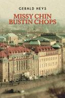 Missy Chin Bustin Chops