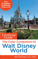 The Unofficial Guide  The Color Companion to Walt Disney World PDF