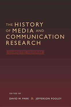 The History of Media and Communication Research PDF