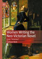 Women Writing the Neo Victorian Novel PDF