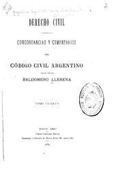 Concordancias y comentarios del Código civil argentino: Volumen 4