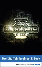 Apocalypsis 1-3: Drei Staffeln in einem E-Book