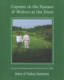 Coyotes in the Pasture   Wolves at the Door