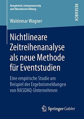 Nichtlineare Zeitreihenanalyse als neue Methode f  r Eventstudien PDF