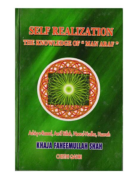 SELF REALIZATION   THE KNOWLEDGE OF   MAN ARAF