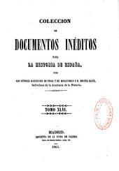 Coleccion de documentos ineditos para la historia de Espana: Volume 55