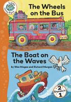 The Wheels on the Bus and The Boat on the Waves PDF