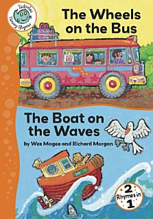 The Wheels on the Bus and The Boat on the Waves Book