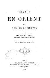 Voyage en Orient: Les nuits du Ramazan. De Paris à Cythère. Lorely