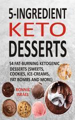 5-Ingredient Keto Desserts