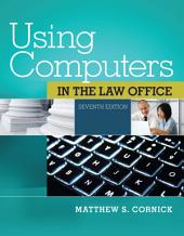 Using Computers in the Law Office: Edition 7