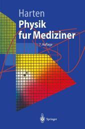 Physik für Mediziner: Eine Einführung, Ausgabe 7