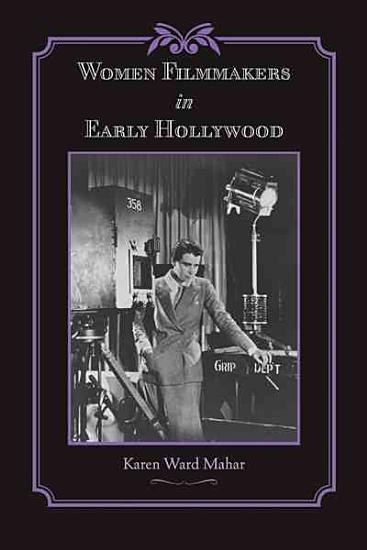 Women Filmmakers in Early Hollywood PDF