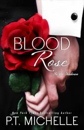 Blood Rose: A Billionaire SEAL Story