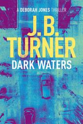 Dark Waters: A Crime Thriller