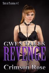 Gwen takes Revenge