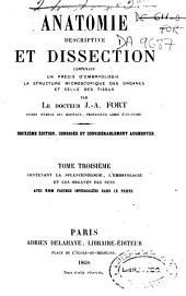 Anatomie descriptive et dissection: contenant un précis d'embryologie, la structure microscopique des organes et celle des tissus