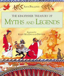 The Kingfisher Treasury of Myths and Legends PDF