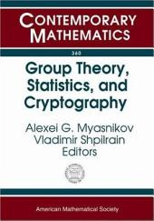Group Theory, Statistics, and Cyptography: AMS Special Session Combinatorial and Statistical Group Theory, April 12-13, 2003, New York University