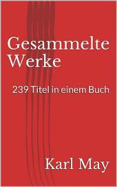 Gesammelte Werke. 239 Titel in einem Buch