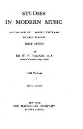 Studies in Modern Music: Volume 1