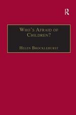 Who's Afraid of Children?