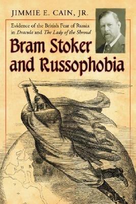 Bram Stoker and Russophobia PDF