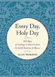 Every Day  Holy Day