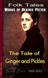 The Tale of Ginger and Pickles: Beatrix's Tales