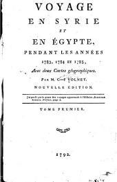 Voyage en Syrie et en Ėgypte, pendant les annėes 1783, 1784 et 1785 ...