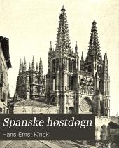 Spanske hostdogn. av Hans E. Kinck