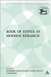The Book of Esther in Modern Research Book