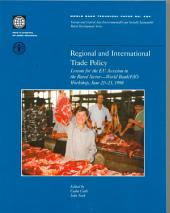 Regional and International Trade Policy: Lessons for the EU Accession in the Rural Sector--World Bank/FAO Workshop, June 20-23, 1998