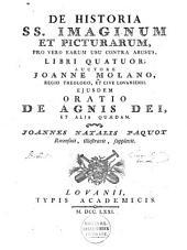 De historia SS. imaginum et picturarum, pro vero earum usu contra abusus, libri quatuor;