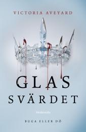 Glassvärdet (Andra boken i Röd drottning-trilogin)