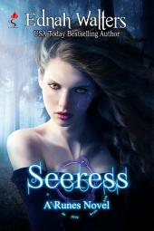 Seeress: Book 4 (Runes Series)